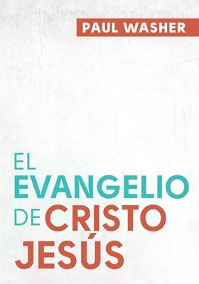 El Evangelio De Cristo Jesus (Tapa rústica suave)