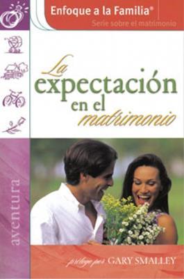 La expectación en el matrimonio (Rústica)