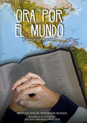 Ora Por El Mundo (Rústica) [Libro]
