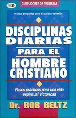 Disciplinas Diarias Para El Hombre Cristiano (Rústica)