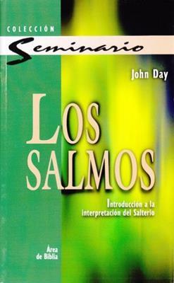 Salmos/Introduccion A La Interpretacion Del Salterio (Rústica)