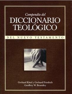 Compendio del diccionario teológico del nuevo testamento (Tapa Dura) [Diccionario]