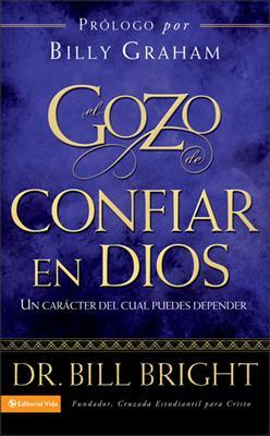 Gozo De Confiar En Dios (Rústica)