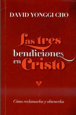 Las tres bendiciones en Cristo (Rústica) [Bolsilibro]