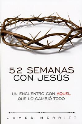52 Semana Con Jesus (Rústica) [Libro]
