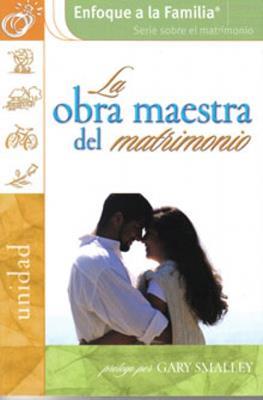 La obra maestra del matrimonio (Rústica)