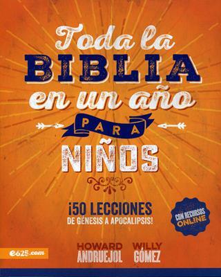 Toda La Biblia En Un Año Para Niños (Rústica) [Libro]