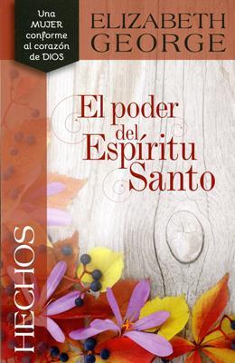 El Poder Del Espíritu Santo (Rústica) [Libro]