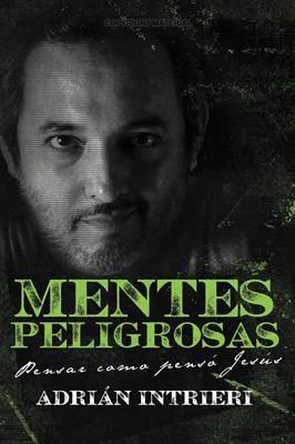 Mentes Peligrosas (Rústica) [Libro]