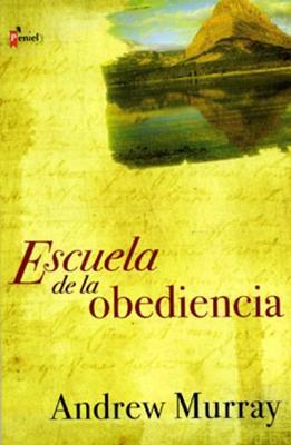 Escuela de obediencia (Rústica) [Bolsilibro]