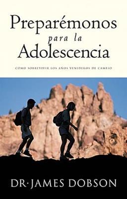 Preparemonos Para La Adolescencia/Bolsillo (Tapa Suave) [Libro Bolsillo]