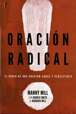 Oracion Radical (Rústica)