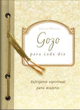 Gozo Para Cada Dia/Refrigerio Espiritual Para Mujeres (Rústica)