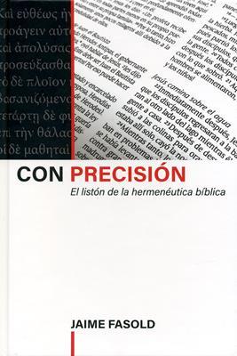 Con Precision (Tapa Dura) [Libro]
