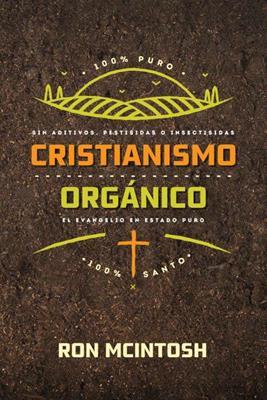 Cristianismo Organico (Rústica)