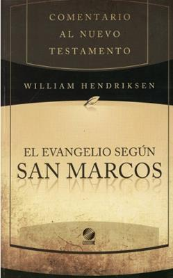 Comentario al nuevo testamento: San Marcos