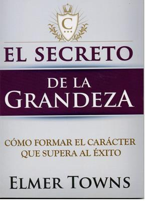 El Secreto de la Grandeza (Rustica) [Bolsilibro]