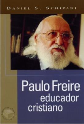 Paulo Freire, educador cristiano