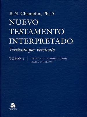 Nuevo Testamento Interpretado Versículo Por Versículo Tomo 1 (Tapa Dura) [Libro]