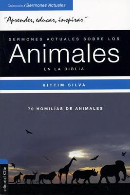 Sermones Actuales Sobre Animales De La Biblia (Rústica) [Libro]