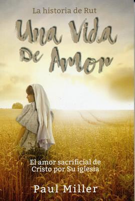 Una Vida De Amor (Rústica) [Libro]