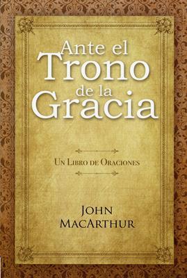 Ante El Trono De La Gracia (Rústica) [Libros]
