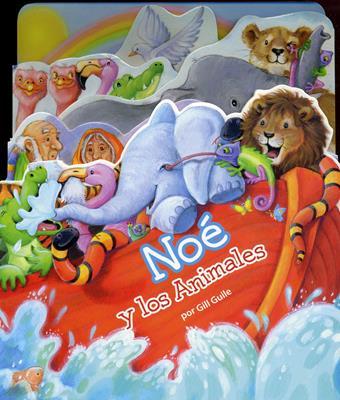 Noé Y Los Animales (Tapa Dura) [Libro]