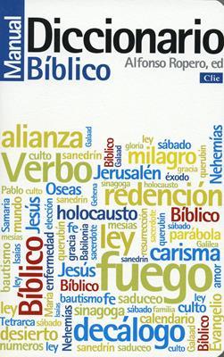 Diccionario Manual Biblico/Nueva Edicion