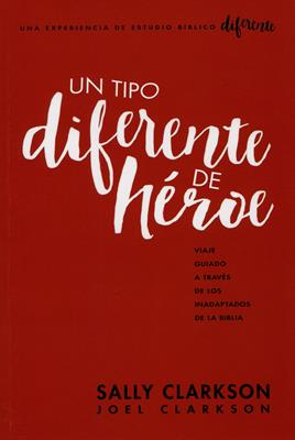 Tipo Diferente De Heroe/Un (Rustica ) [Libro]