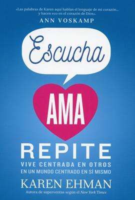Escucha Ama Repite (Rustica ) [Libro]