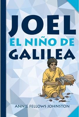 Joel El Niño De Galilea (Tapa blanda)