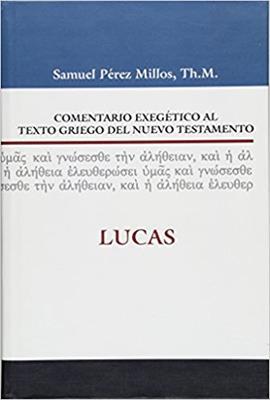 Comentario Exegetico Al Texto Griego Del Nuevo Testamento (Tapa Dura) [Comentario]