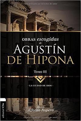 Obras Escogidas De Agustín de Hipona - Tomo 3