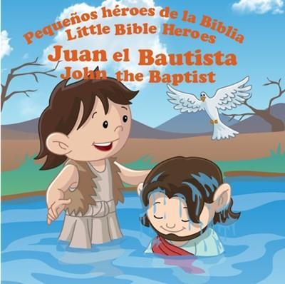 Juan El Bautista - Libro Bilingue Para Niños (Rustica)