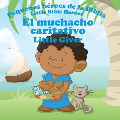 Muchacho Caritativo-Libro Bilingue Para Niños (Rustica)