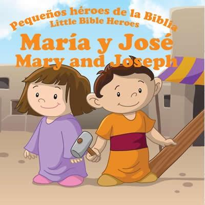 Maria Y Jose-Libro Bilingue Para Niños (Rustica)