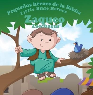 Zaqueo-Libro Bilingue Para Niños (Rustica)