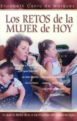 Retos de la Mujer de Hoy (Rústica) [Libro]