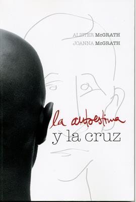 La Autoestima Y La Cruz