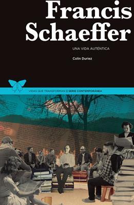 Francis Schaeffer (Rústica) [Libro]