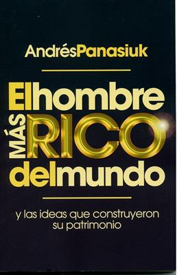 El Hombre más Rico del Mundo (Rustica) [Libro]