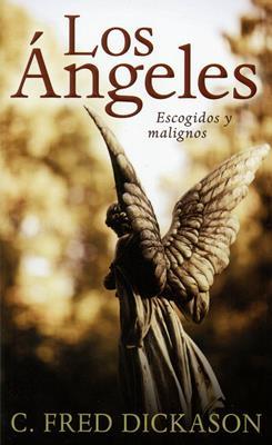 Los ángeles escogidos y malignos (Rústica) [Bolsilibro]