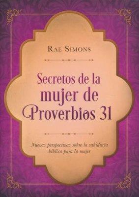 Secretos de la Mujer de Proverbios 31 (Rústica) [Devocional]