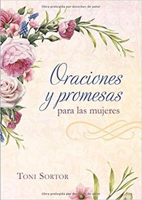 Oraciones y Promesas para Mujeres (Rústica) [Devocional]
