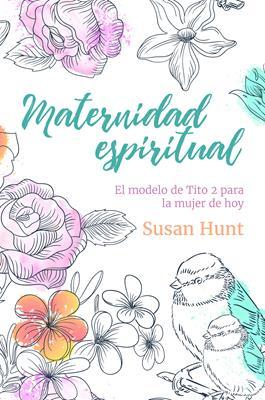 Maternidad Espiritual (Rústica) [Libro]