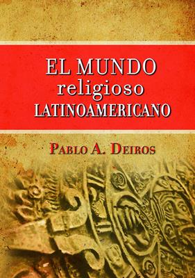 Mundo Religioso Latinoamericano (Tapa Dura) [Libro]