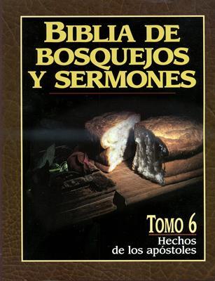 Biblia de Bosquejos y Sermones - Hechos de los apóstoles (Rústica) [Comentario]