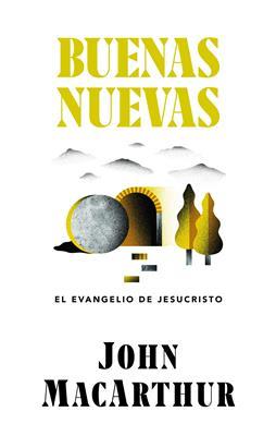 Buenas Nuevas/El Evangelio De Jesucristo