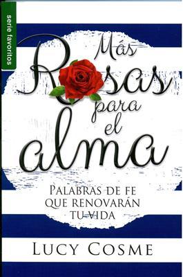 Más Rosas para el Alma (Rústica) [Bolsilibro]