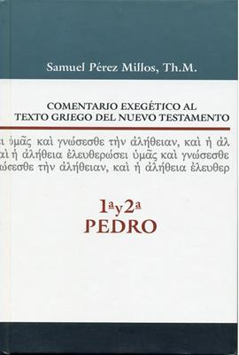 Comentario Exegético al Texto Griego del Nuevo Testamento (Tapa Dura) [Comentario]